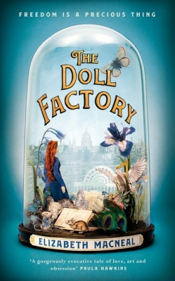 Cover for The Doll Factory by Elizabeth Macneal