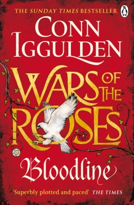 Cover for War of the Roses: Bloodline by Conn Iggulden