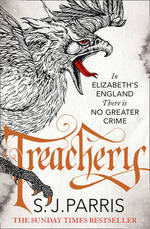 Cover for Treachery by S. J. Parris