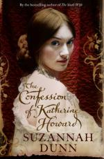 Cover for The Confession of Katherine Howard by Suzannah Dunn