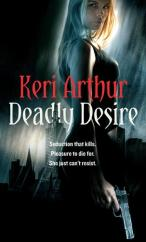 Cover for Deadly Desire by Keri Arthur