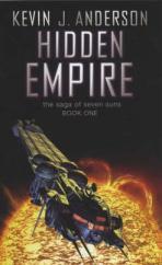 Hidden Empire : The Saga of Seven Suns - Book 1