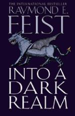 Cover for Into a Dark Realm : Darkwar Book 2 by Raymond E Feist