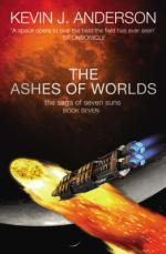 The Ashes of Worlds : The Saga of Seven Suns - Book 7