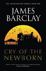 Cover for The Cry of the Newborn by James Barclay
