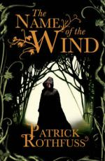 Cover for The Name of the Wind by Patrick Rothfuss