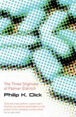 Cover for The Three Stigmata of Palmer Eldritch by Philip K Dick