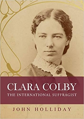Clara Colby The International Suffragist