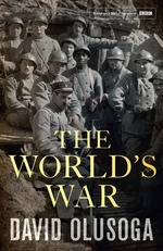 Book Cover for The World's War by David Olusoga