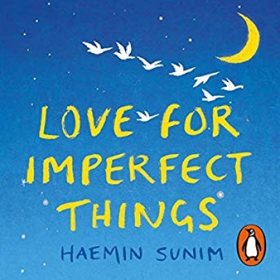Cover for Love for Imperfect Things by Haemin Sunim