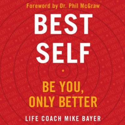 Cover for Best Self: Be You, Only Better by Mike Bayer