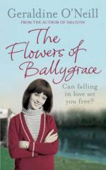 Cover for The Flowers of Ballygrace by Geraldine O'Neill