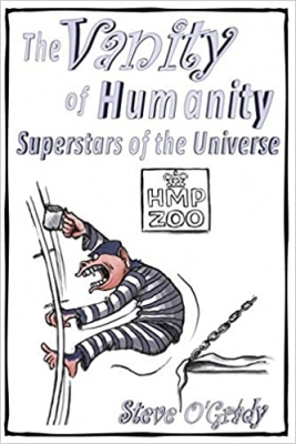 Cover for The Vanity of Humanity by Steve O'Grady