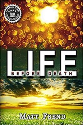 Cover for Life Before Death by Matthew William Frend