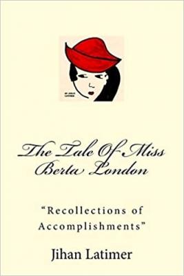 The Tale Of Miss Berta London