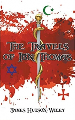 Cover for The Travels of Ibn Thomas by James Hutson-Wiley