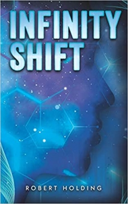 Cover for Infinity Shift by Robert Holding