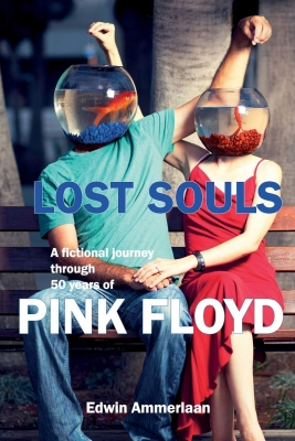 Lost Souls, A fictional journey through 50 years of Pink Floyd