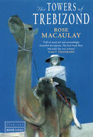 Cover for The Towers of Trebizond by Rose Macaulay