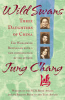 Cover for Wild Swans: Three Daughters of China by Jung Chang