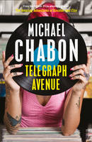 Cover for Telegraph Avenue by Michael Chabon