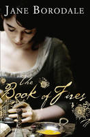 Cover for The Book of Fires by Jane Borodale