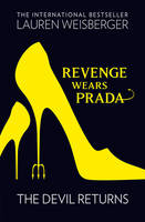 Cover for Revenge Wears Prada: the Devil Returns by Lauren Weisberger