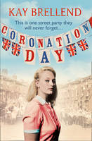 Cover for Coronation Day by Kay Brellend
