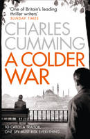 Cover for A Colder War by Charles Cumming