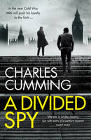 Cover for A Divided Spy by Charles Cumming