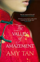 Cover for The Valley of Amazement by Amy Tan