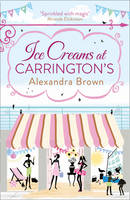 Cover for Ice Creams at Carrington's by Alexandra Brown