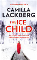 Cover for The Ice Child by Camilla Lackberg