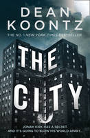 Cover for The City by Dean Koontz