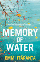 Cover for Memory of Water by Emmi Itaranta