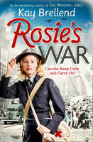 Cover for Rosie's War by Kay Brellend