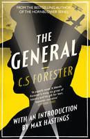 Book Cover for The General by C. S. Forester, Sir Max Hastings