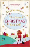 Cover for The Great Christmas Knit off by Alexandra Brown