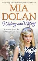 Cover for Wishing and Hoping by Mia Dolan