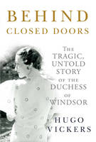 Cover for Behind Closed Doors by Hugo Vickers