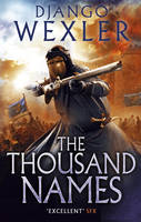 Cover for The Thousand Names The Shadow Campaign by Django Wexler
