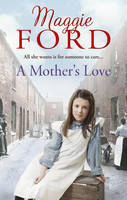 Cover for A Mother's Love by Maggie Ford