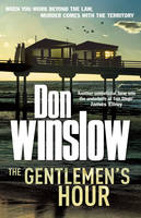 Cover for The Gentlemen's Hour by Don Winslow