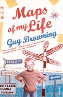 Cover for Maps of My Life by Guy Browning