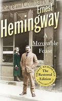 Cover for A Moveable Feast The Restored Edition by Ernest Hemingway