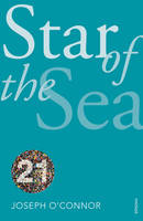 Cover for The Star of the Sea by Joseph O'Connor