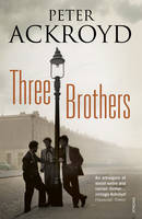 Cover for Three Brothers by Peter Ackroyd
