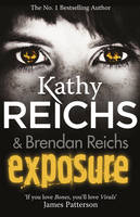 Cover for Exposure by Kathy Reichs
