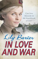 Cover for In Love and War by Lily Baxter