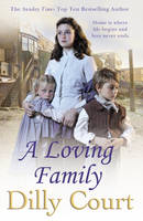 Book Cover for A Loving Family by Dilly Court